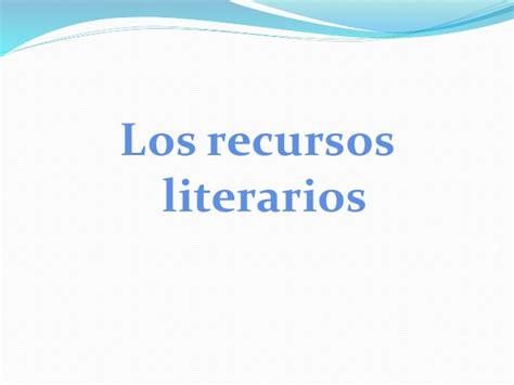 recursos literarios 1 recursos literarios