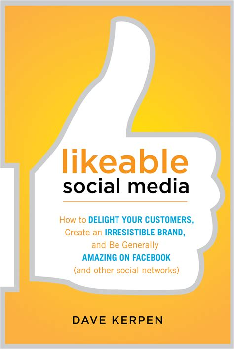 the of things digital media and society books book review likeable social media how to delight your