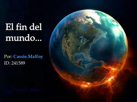 el fin del mundo 8408175386 el fin del mundo