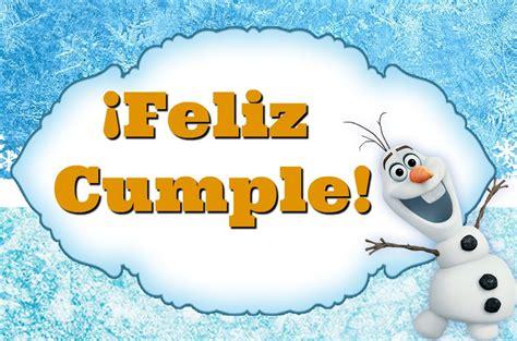 imagenes de feliz cumpleaños hermana frozen feliz cumplea 209 os de olaf frozen canci 243 n infantil