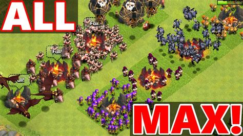 clash of clans max levels clash of clans quot all max troops attack quot epic max level