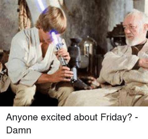 friday damn meme oh damn meme friday www imgkid the image kid has it