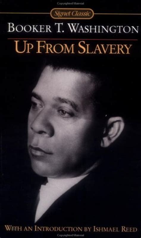 up from slavery books up from slavery by booker t washington reviews