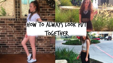 Tips On Looking More Put Together by 5 Tips On How To Always Look Put Together