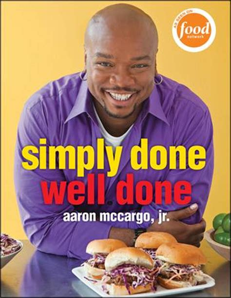 big daddy s house star of food network s big daddy s house first cookbook from aaron mccargo jr
