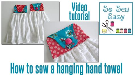 sewing pattern kitchen towel holder how to sew a hanging hand towel for your kitchen or