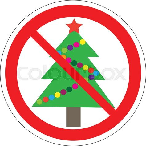 no christmas tree this year illustration of a forbidden signal with a tree no tree vector stock