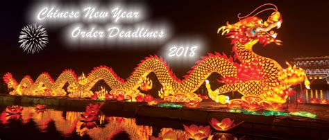 new year 2018 for dragons new year 2018 order deadlines ideal power ltd