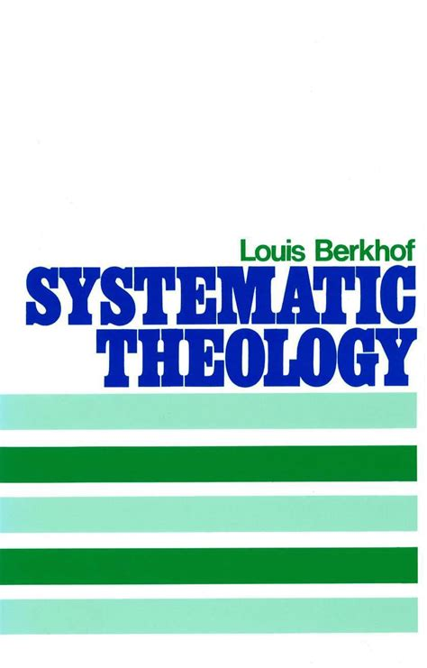 libro biblical doctrine a systematic image gallery louis berkhof providence