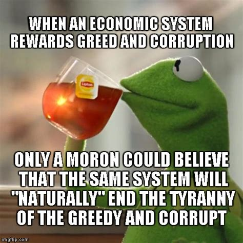 Economic Memes - but thats none of my business memes imgflip