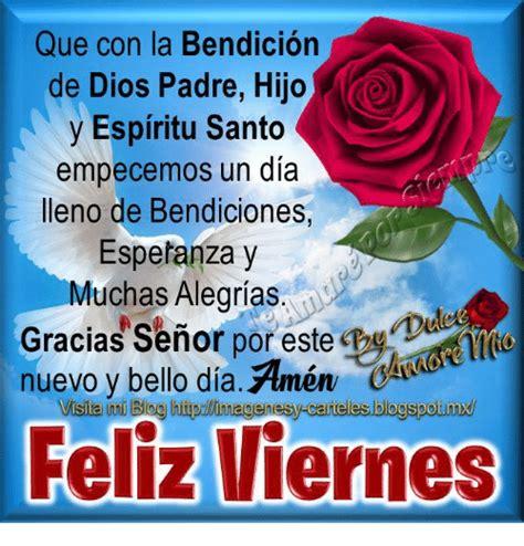imagenes feliz viernes hijo que con la bendicion de dios padre hijo y espiritu santo