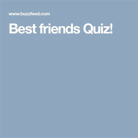 best friend quiz 1000 ideas about best friend quiz on quizes