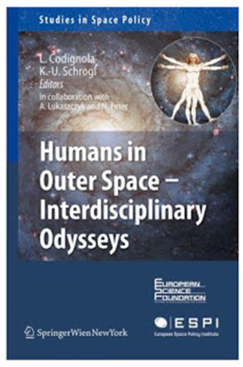 outer space policy and practice books books humans in outer space interdisciplinary odysseys