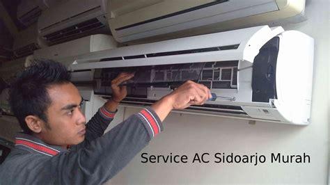 Panggilan Service Ac Sidoarjo jasa service ac sidoarjo panggilan murah bergaransi baru