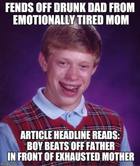 Tired Mom Meme - bad luck brian meme imgflip