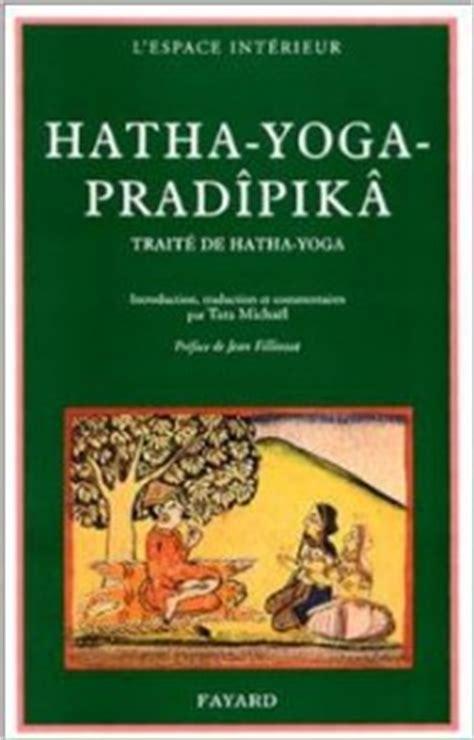 hatha yoga pradipika livres sur le yoga guillaume ducrot yogaguillaume ducrot yoga