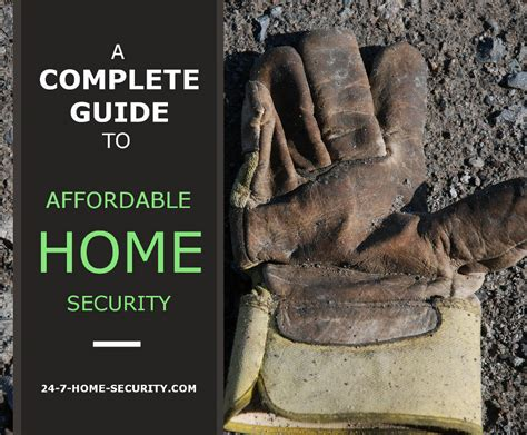 affordable home security all inclusive guide 24 7 home