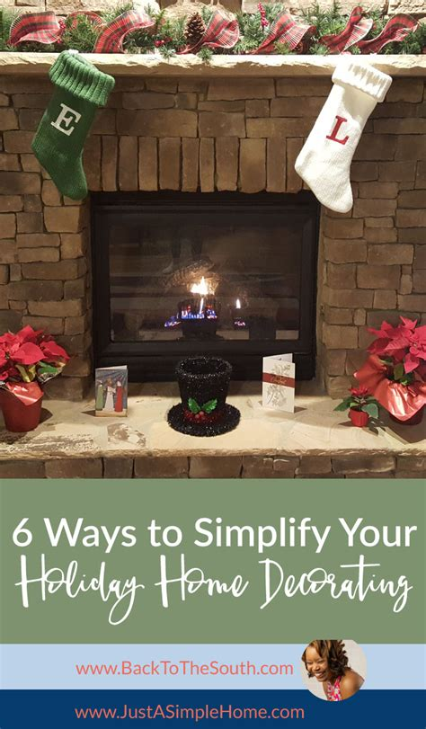 simplify your home 6 ways to simplify your holiday home decorating just a