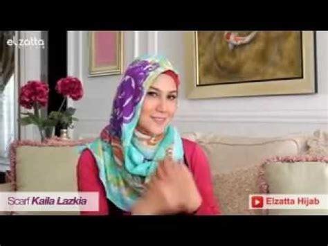 tutorial berhijab ala elzatta tutorial hijab ala marini zumarnis part 2 youtube