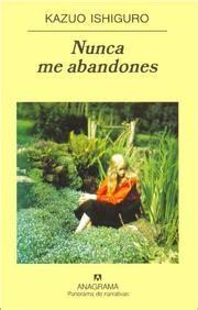 nunca me abandones nunca me abandones june 30 2005 edition open library