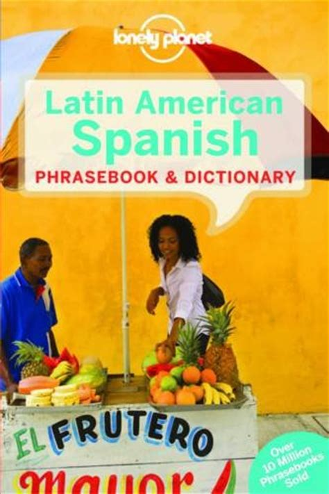 lonely planet latin american spanish phrasebook cheapest copy of lonely planet latin american spanish phrasebook dictionary lonely planet