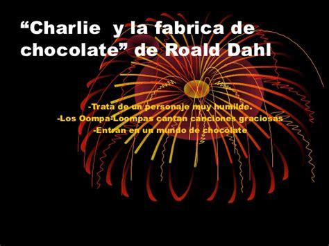 charlie y la fabrica 6073136579 charlie y la f 225 brica de chocolate