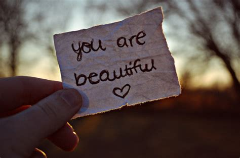 You Are Beautiful by You Are Beautiful Quotes Quotesgram