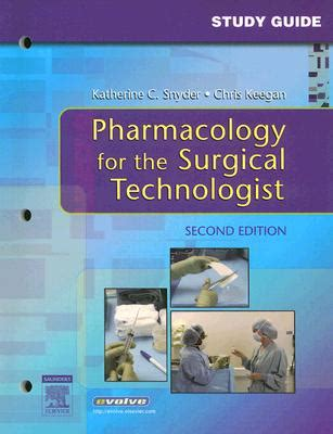 tips tidbits for the surgical technologist books 9781416024590 pharmacology for the surgical technologist