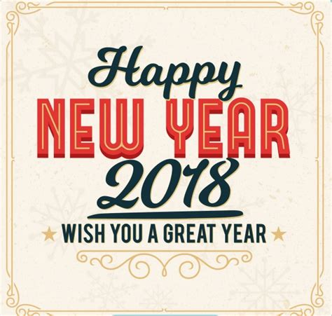 happy new year 2018 wishing you a great year new year