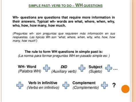 preguntas con wh usando do simple past