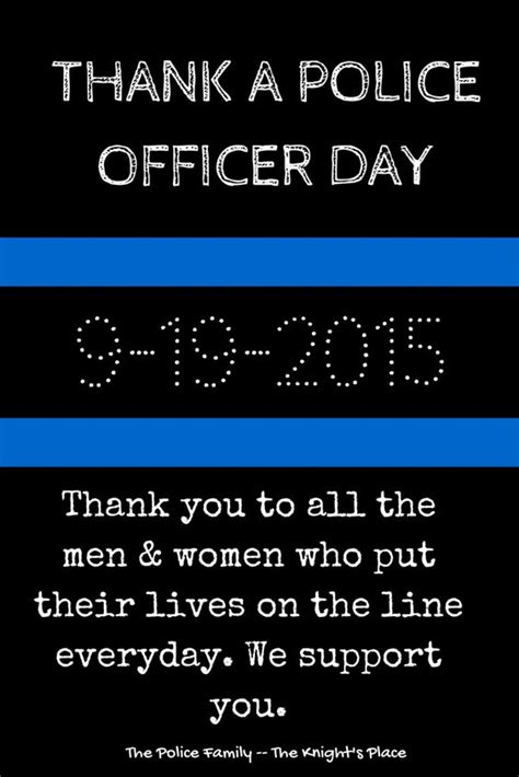National Thank A Officer Day by Thank A Officer Birthday We And Birthdays