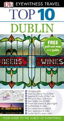 dublin top ten guide eyewitness maps books travel