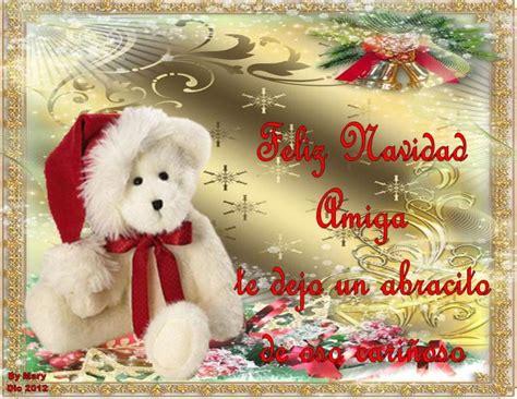 imagenes de navidad para amigas feliz navidad amiga te dejo un abracito de oso cari 241 oso