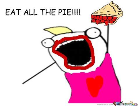 Pie Meme - i