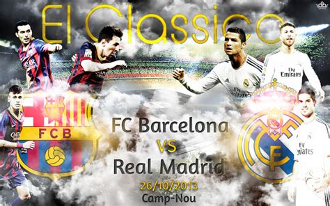 Imagenes Real Madrid Vs Barcelona 2014 | el classico fc barcelona vs real madrid 2013 2014 by