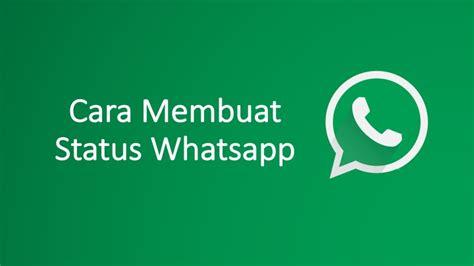 cara membuat virus whatsapp cara membuat menghapus mengatur privasi status whatsapp