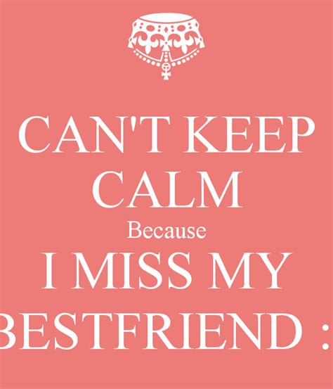 my best friend quotes miss my best friend quotes quotesgram