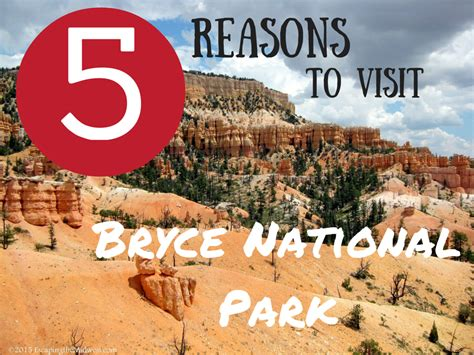 five reasons to visit the 5 reasons to visit bryce national park escaping