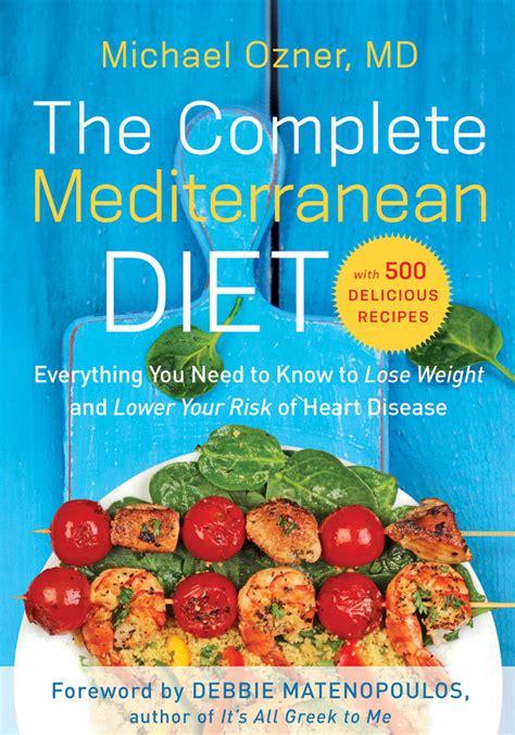 sle of mediterranean diet the complete mediterranean diet benbella books