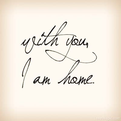 with you i am home pictures photos and images for