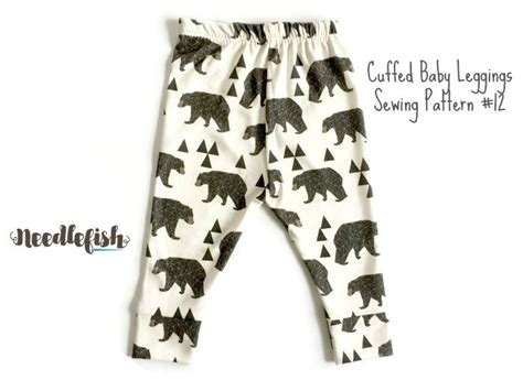 baby leggings pattern nz baby leggings w cuffs sewing pattern baby leggings sewing