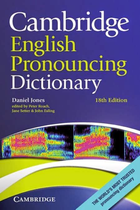 Cambridge English Dictionary Free Download Full Version For Pc | cambridge english pronunciation dictionary 18 edition 2014