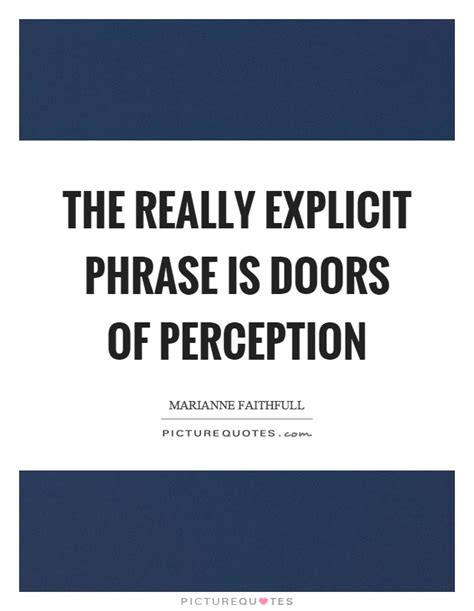 The Doors Of Perception Quotes by Quotes Sayings Picture Quotes