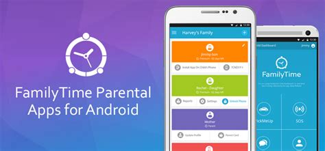 parental app for android rejoice android users parental controls apps are now live familytime