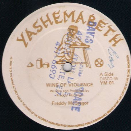 Wine Of Violence by Freddie Mcgregor Wine Of Violence Once A