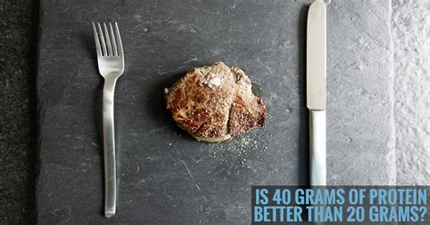 protein 20 grams you still don t need more than 20 grams of protein per