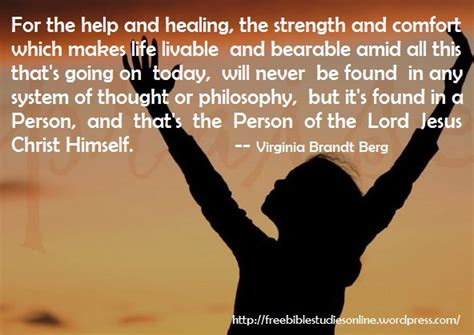 bible verses of comfort and healing life quotes and sayings free bible studies online