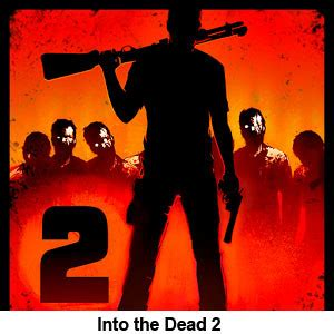 download game android into the dead mod into the dead 2 v1 7 2 apk energy hack money grenades