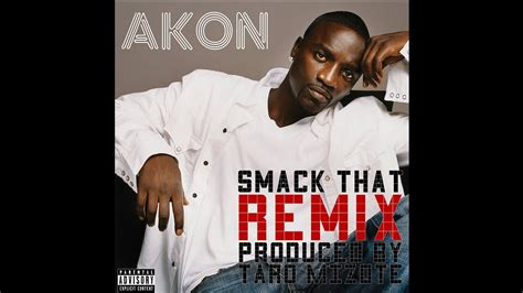Smock That by Akon Smack That Remix Feat Bobby Creekwater Stat