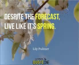 Spring quotes 12 inspiring sayings about starting fresh this season